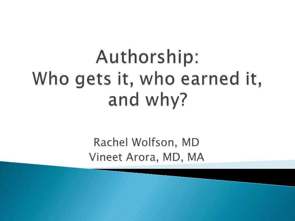 Rachel Wolfson, MD Vineet Arora, MD, MA