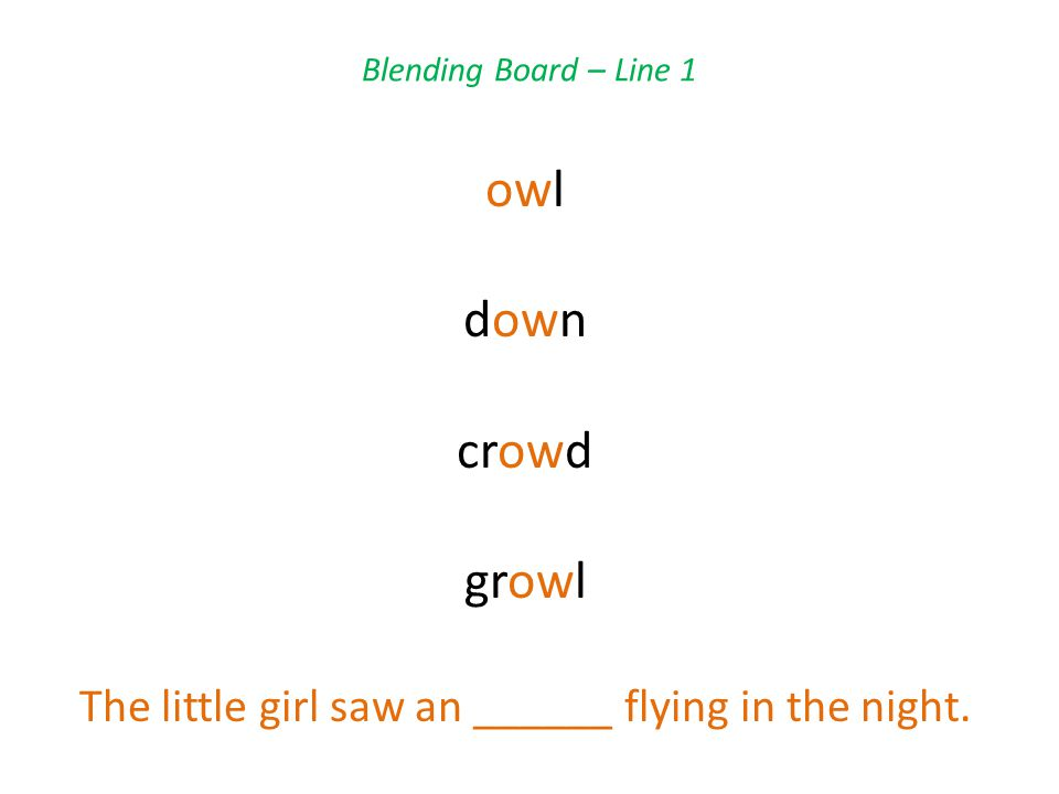 Blending Board – Line 2 shout stout blouse louse She wore a pretty pink _________ today.