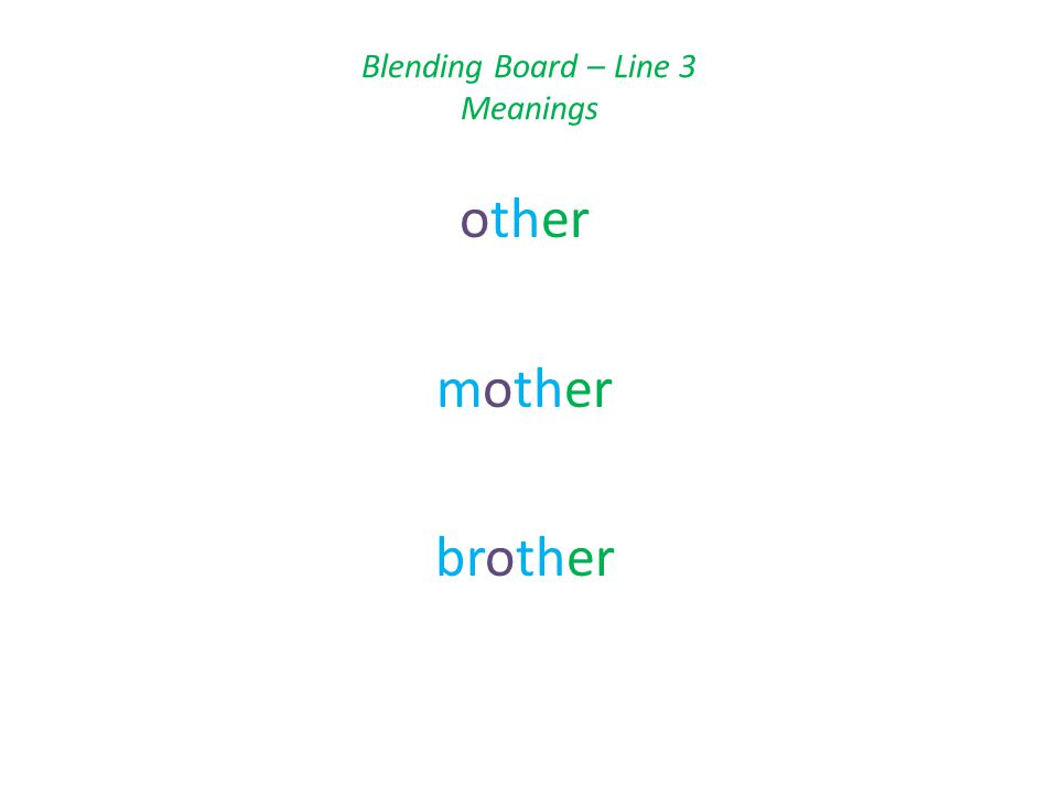 Blending Board – Line 3 Meanings other mother brother