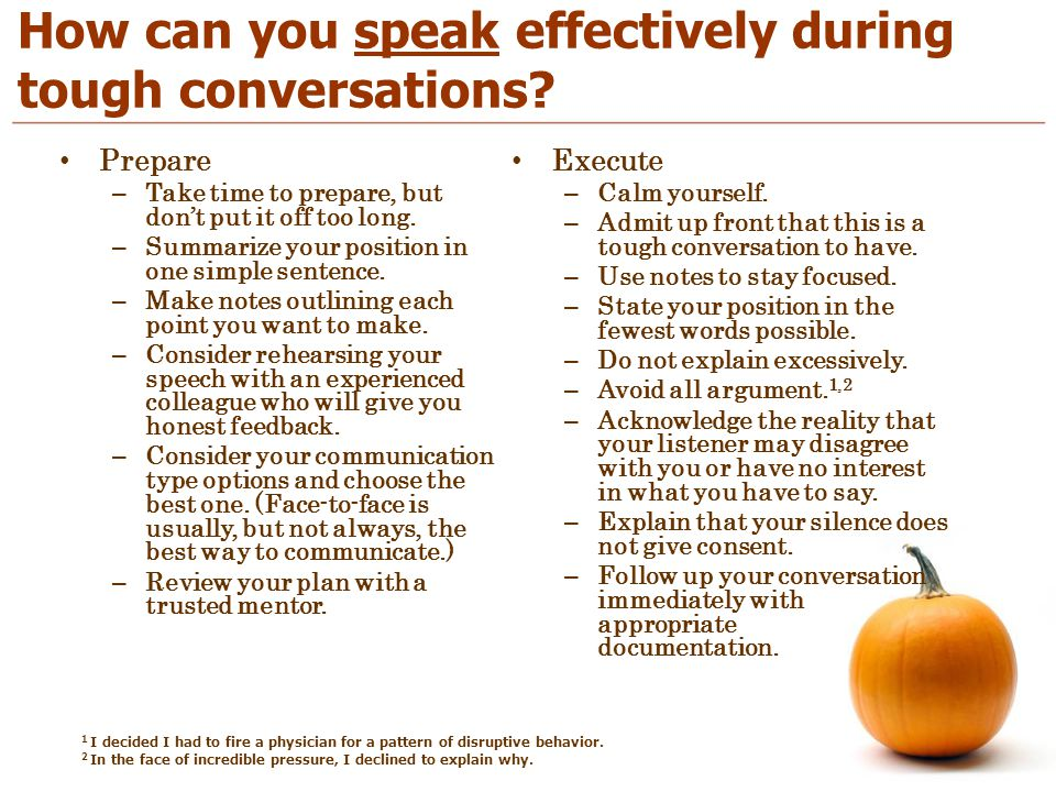 How can you speak effectively during tough conversations.