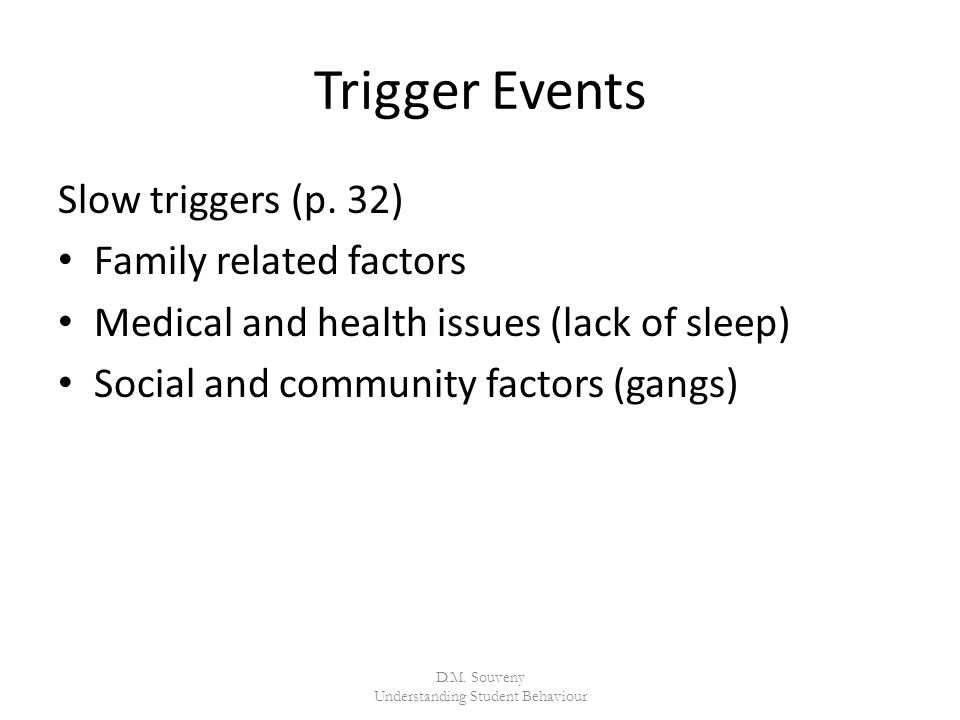 Trigger Events Slow triggers (p.