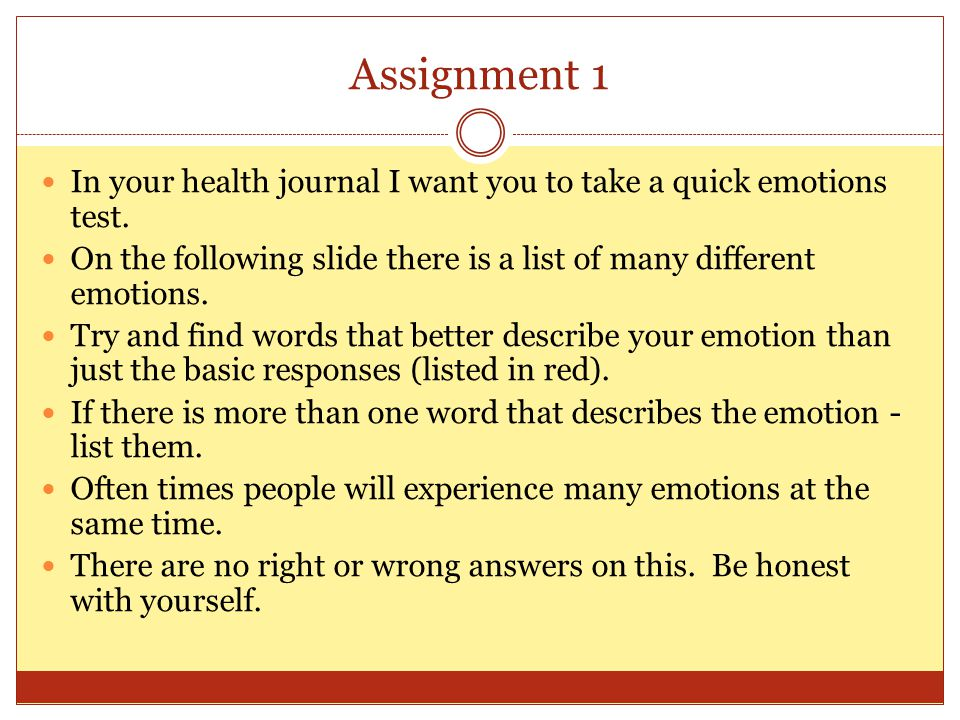 Assignment 1 In your health journal I want you to take a quick emotions test.