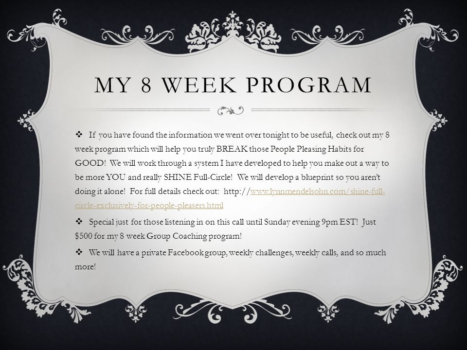 MY 8 WEEK PROGRAM  If you have found the information we went over tonight to be useful, check out my 8 week program which will help you truly BREAK t