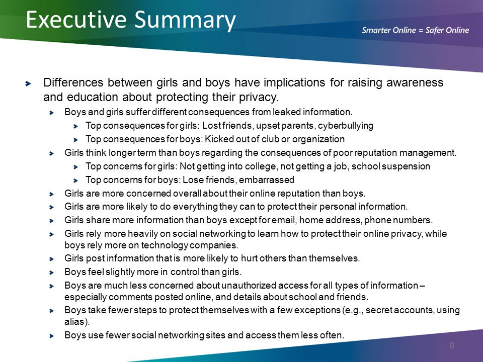 Differences between girls and boys have implications for raising awareness and education about protecting their privacy. Boys and girls suffer differe