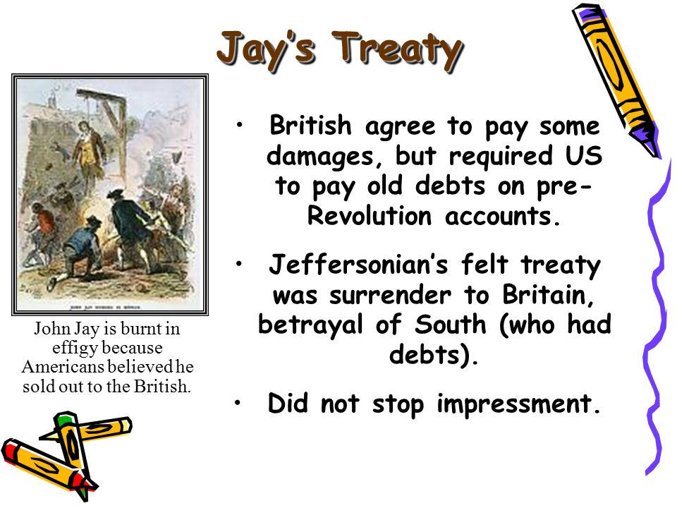 British agree to pay some damages, but required US to pay old debts on pre- Revolution accounts.