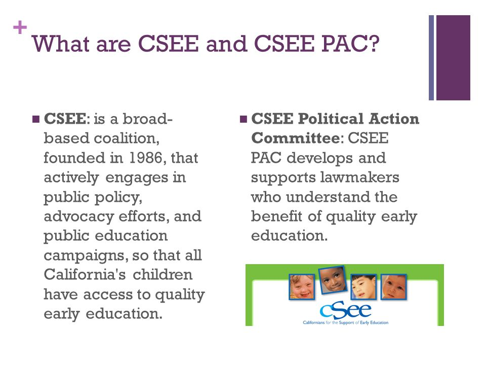 + What are CSEE and CSEE PAC.
