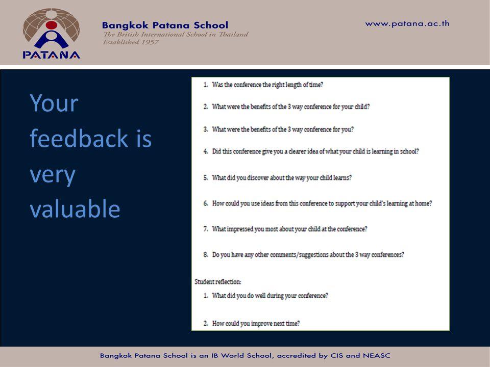 Bangkok Patana School Master Presentation Your feedback is very valuable