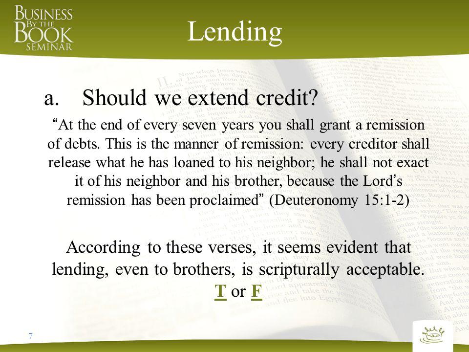 8 Lending a.Should we extend credit.