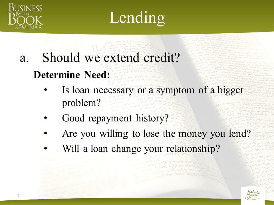 9 Lending b.Should we charge interest.