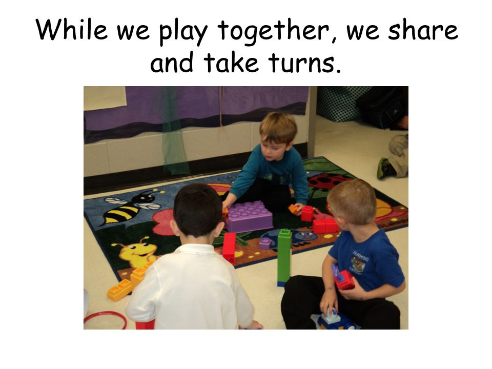 If my friend doesn't play with me the way I want, I can get help from a teacher.