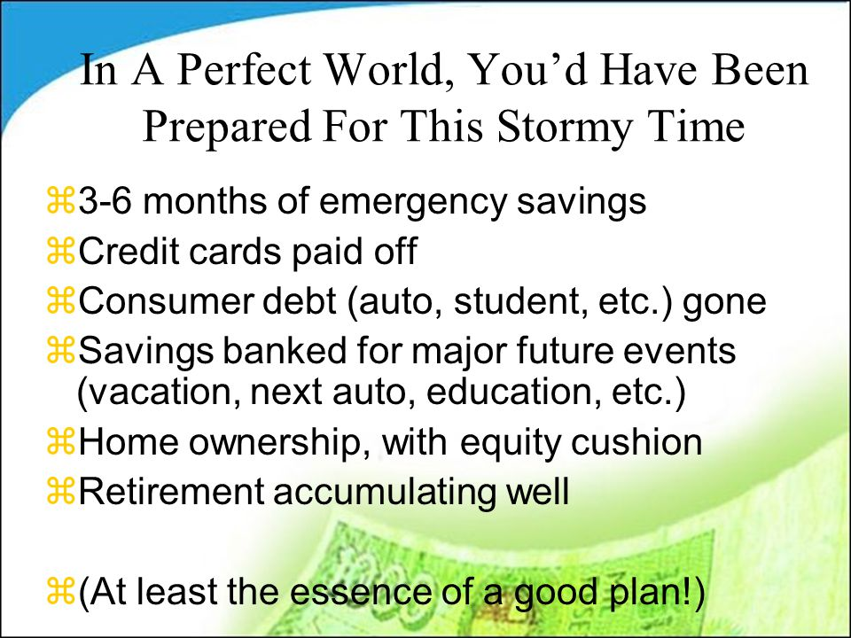 Four Financial Situations--Yours Is.