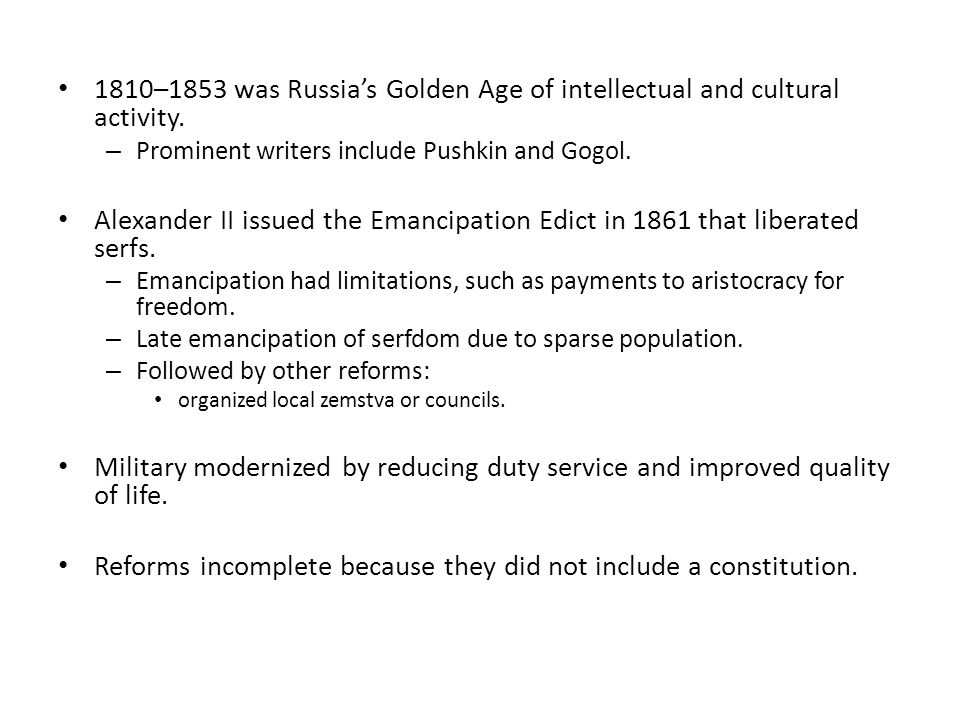 1810–1853 was Russia's Golden Age of intellectual and cultural activity.