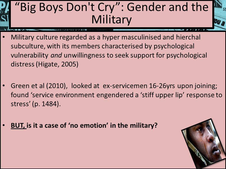 Military culture regarded as a hyper masculinised and hierchal subculture, with its members characterised by psychological vulnerability and unwillingness to seek support for psychological distress (Higate, 2005) Green et al (2010), looked at ex-servicemen 16-26yrs upon joining; found 'service environment engendered a 'stiff upper lip' response to stress' (p.