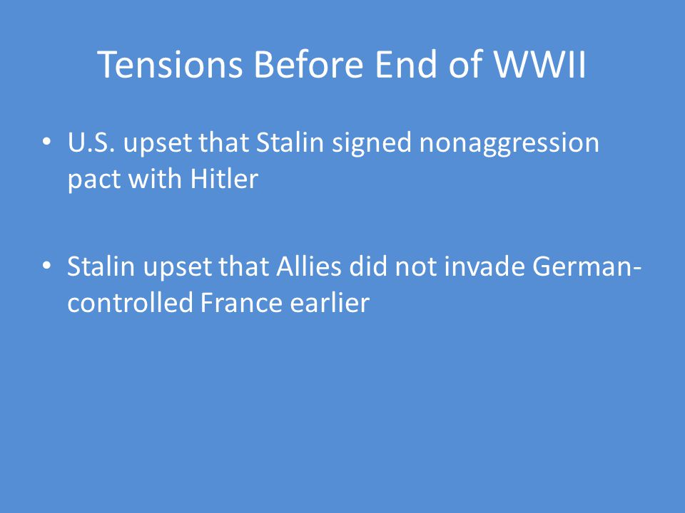 Tensions Before End of WWII U.S.