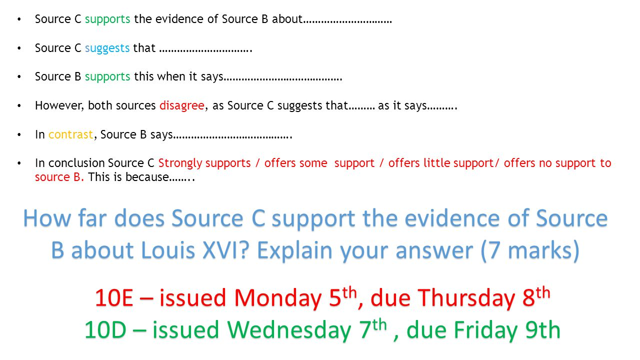 Source C supports the evidence of Source B about………………………… Source C suggests that ………………………….