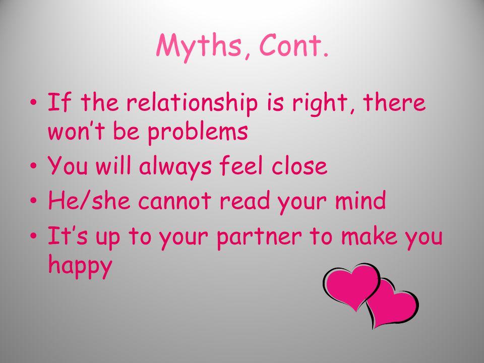 Myths, Cont.