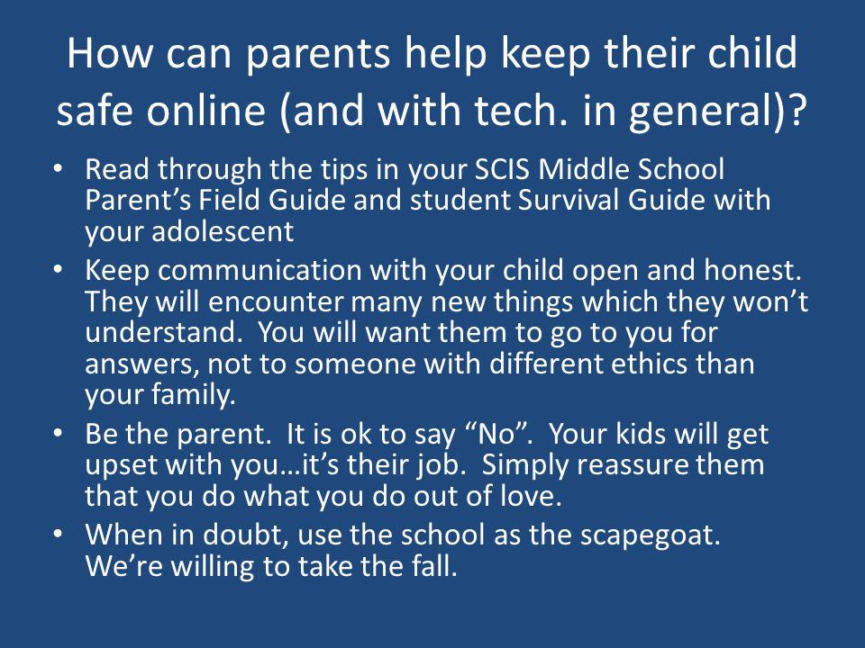 How can parents help keep their child safe online (and with tech.