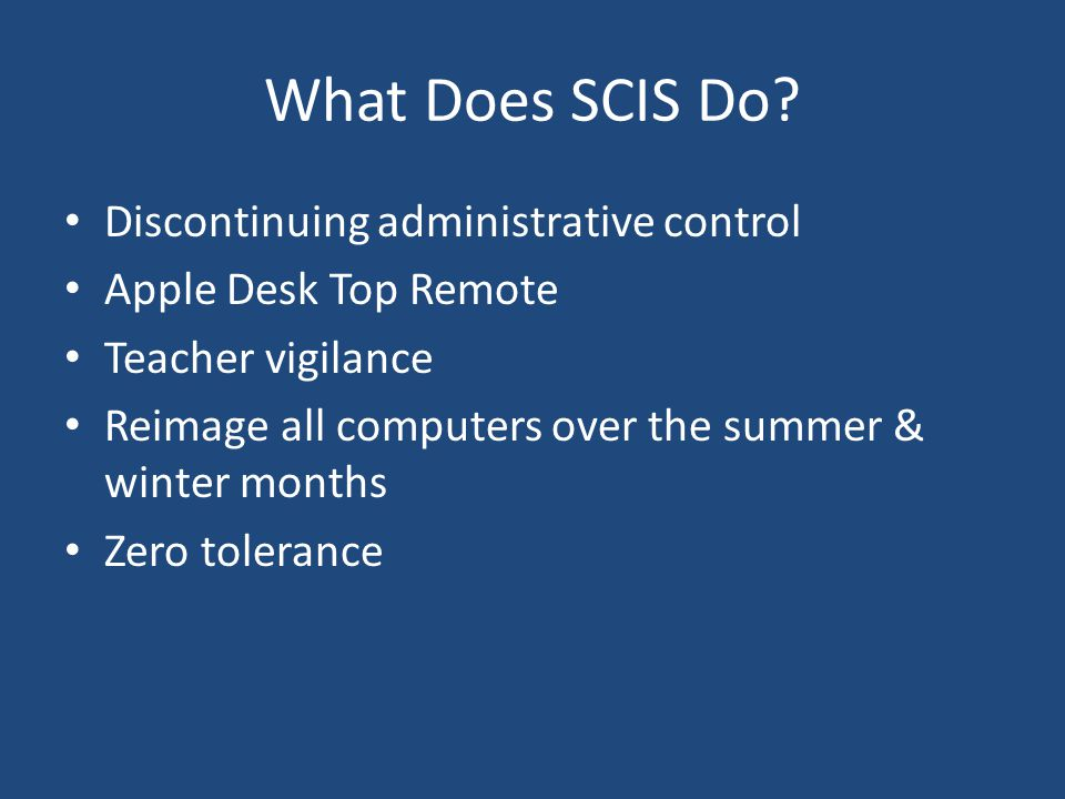 What Does SCIS Do.