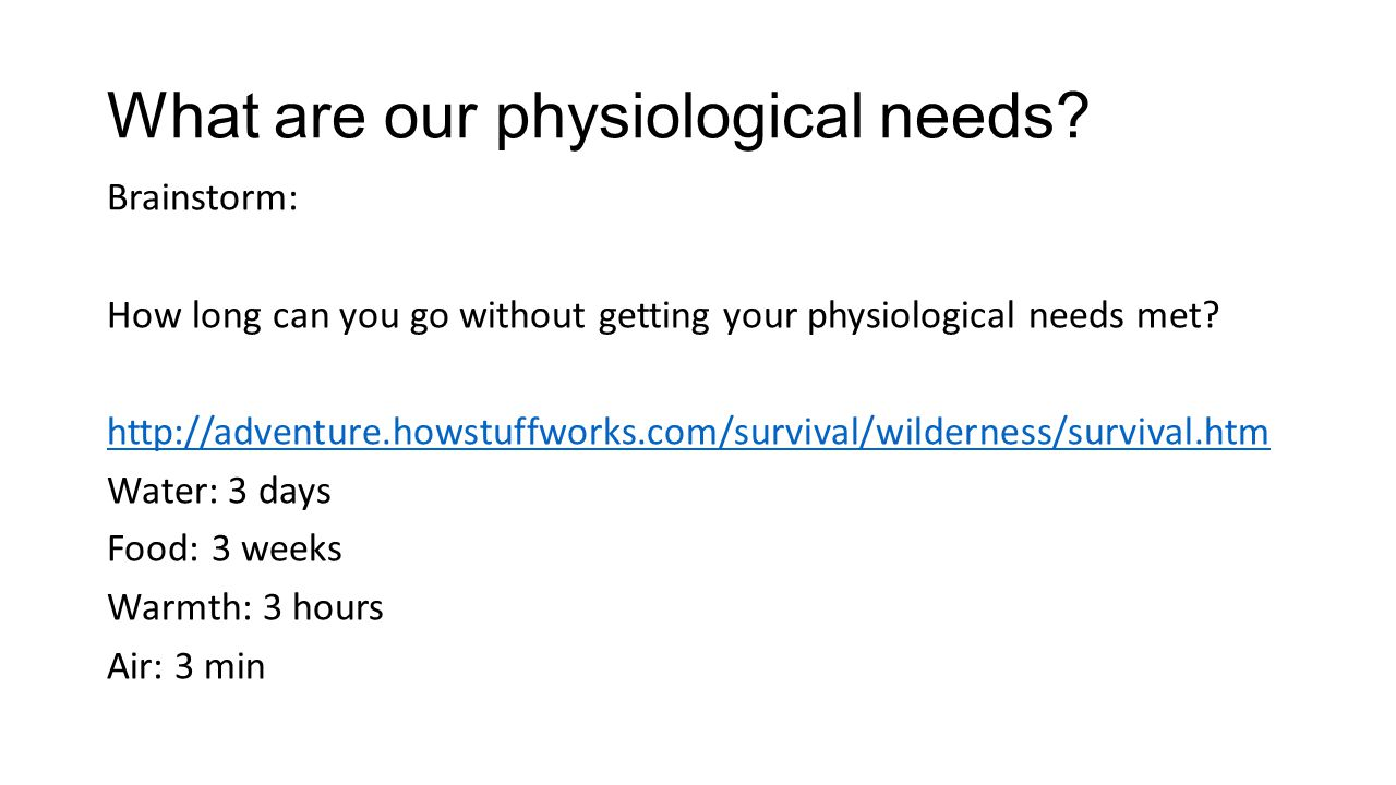 What are our physiological needs.