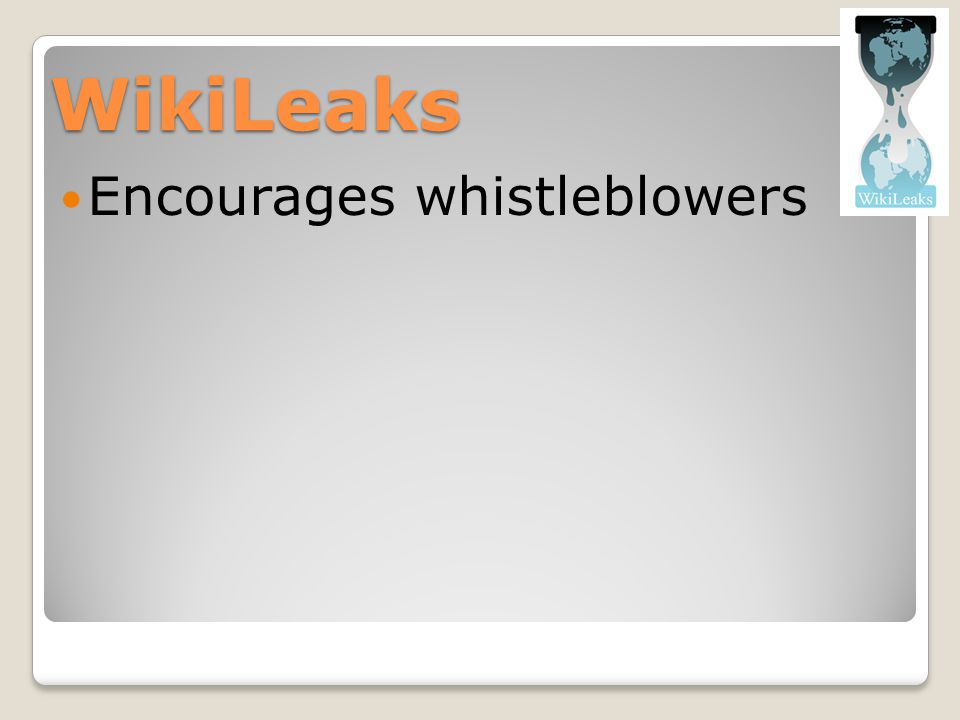 WikiLeaks Encourages whistleblowers