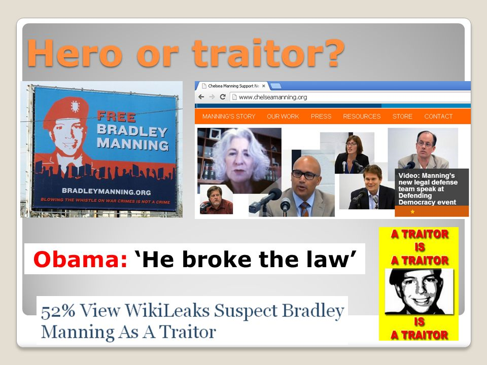 Hero or traitor Obama: 'He broke the law'
