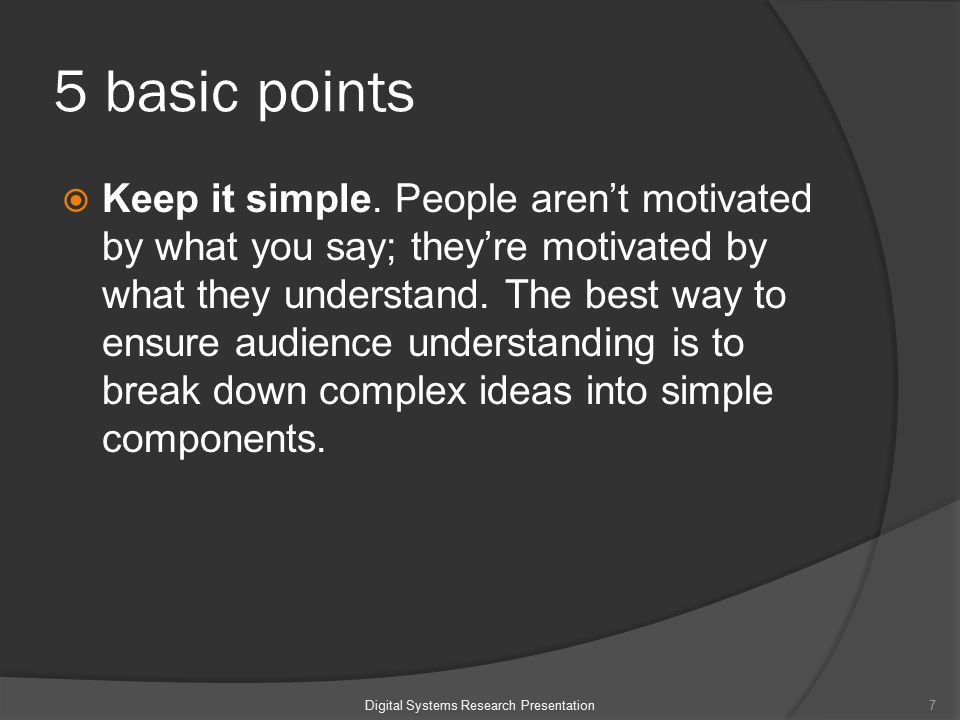 5 basic points  Keep it simple.