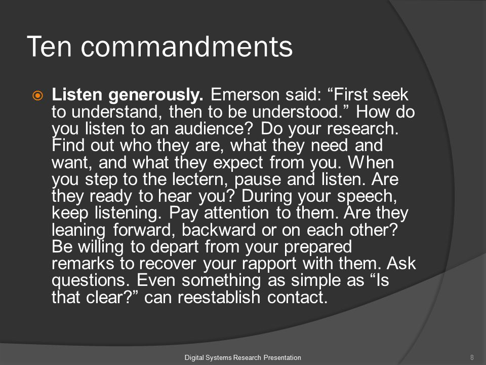 Ten commandments  Listen generously.