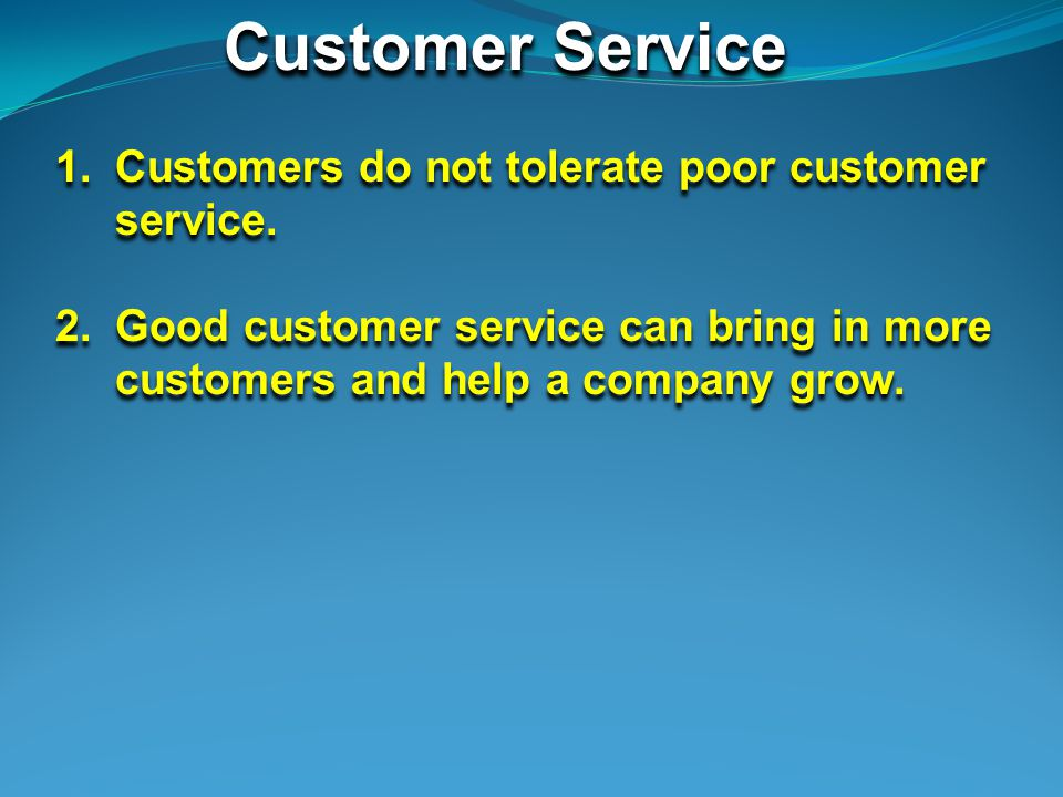 Customer Service Statistics 1.Only 4% of disgruntled customers complain, preferring to switch rather than fight.