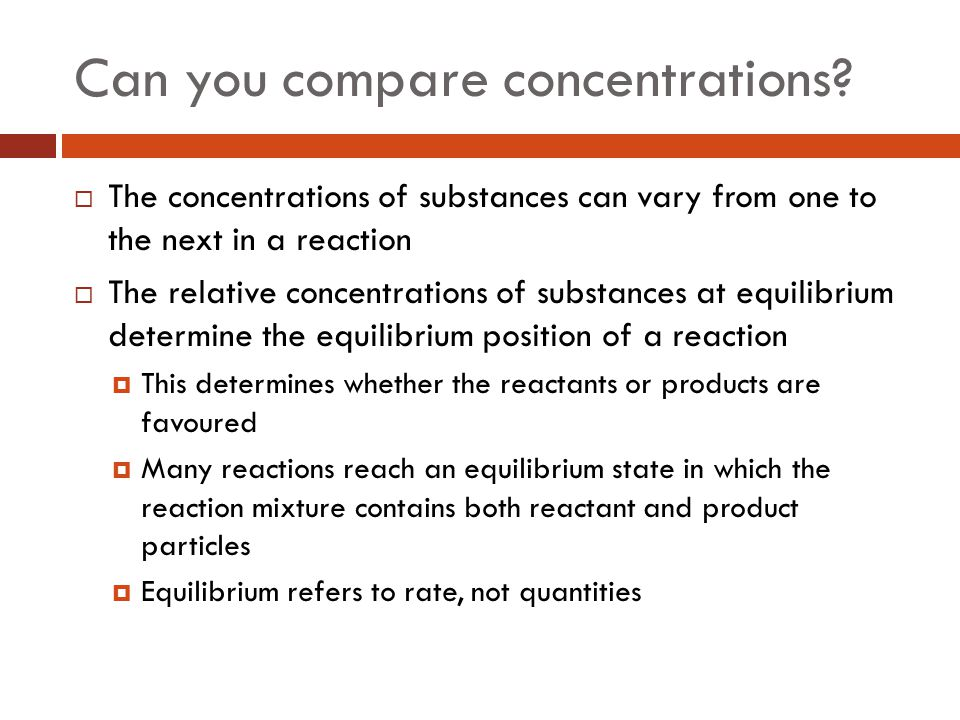 Can you compare concentrations.