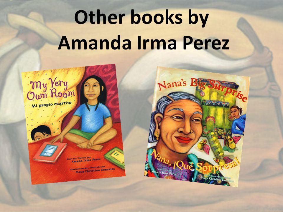 Other books by Amanda Irma Perez
