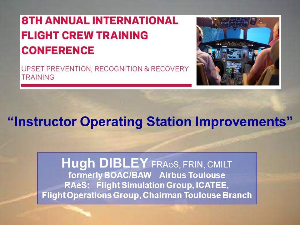 Hugh DIBLEY : RAeS International Flight Crew Training Conference - Instructor Operating Station Improvement 26 Sep 13 32 /57 Vn/Vg Diagram in AURTA Shows Aircraft Operational Limits