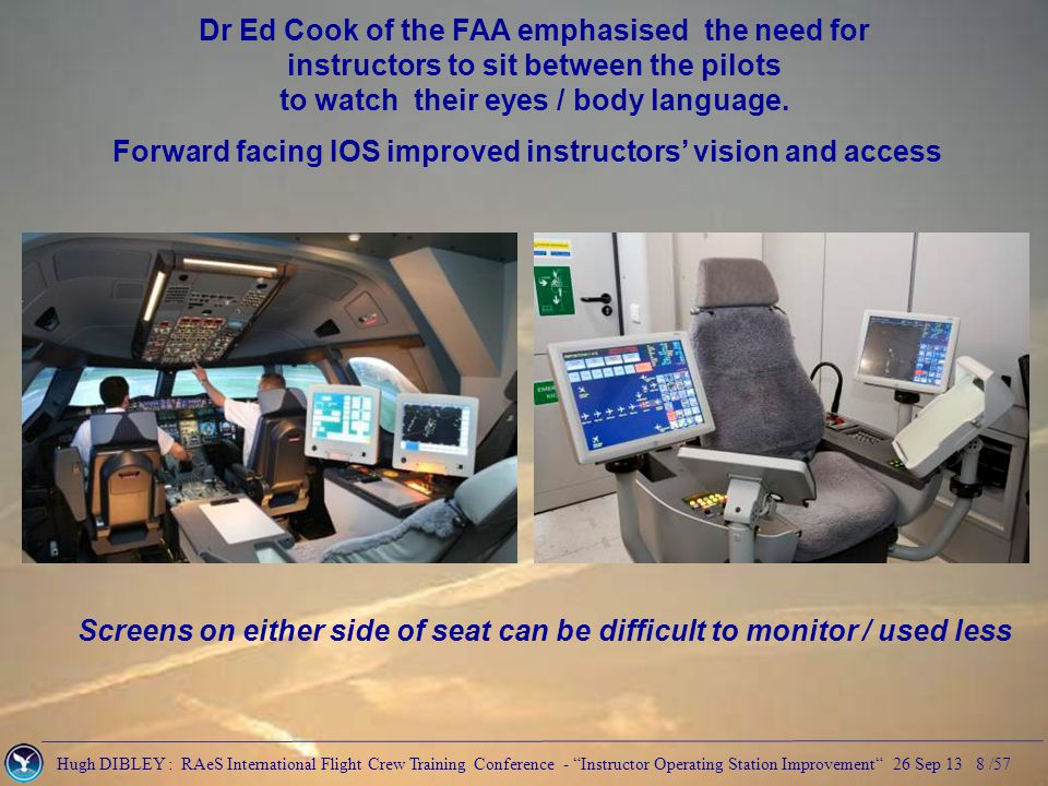 Hugh DIBLEY : RAeS International Flight Crew Training Conference - Instructor Operating Station Improvement 26 Sep 13 39 /57 2.0 G Airbus ECAM pop up indicates when acceleration over 1.4 G.