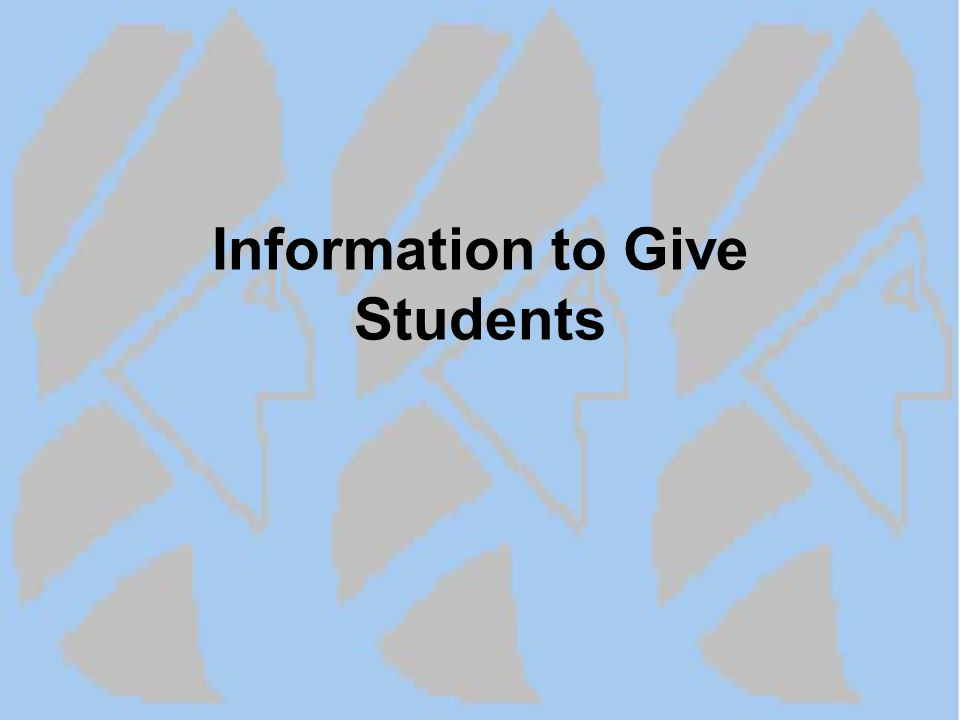 Information to Give Students