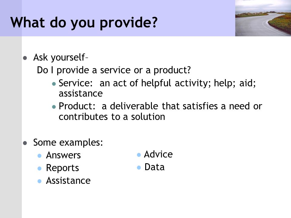 What do you provide.