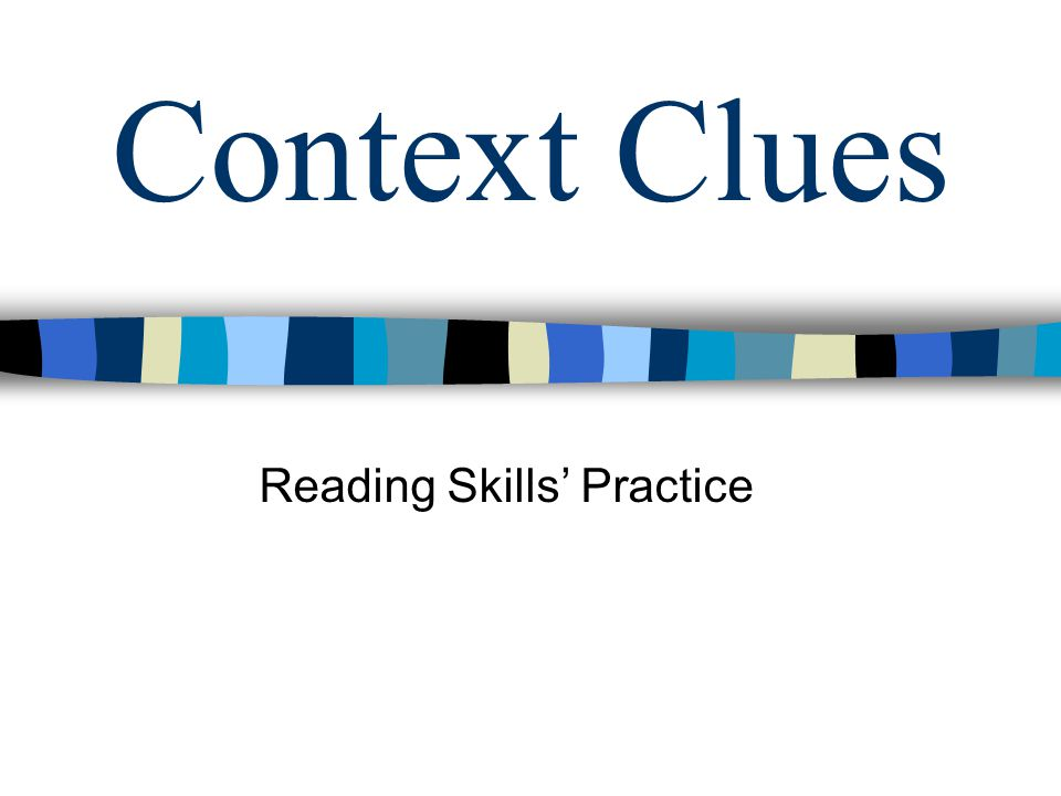 Context Clues Reading Skills' Practice