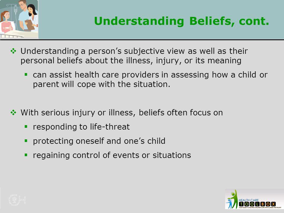 Understanding Beliefs, cont.