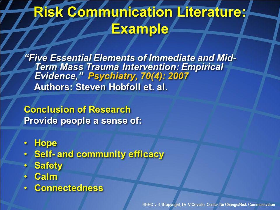 Copyright, Dr. V Covello, Center for Change/Risk CommunicationHERC v 3.1Copyright, Dr. V Covello, Center for Change/Risk Communication Risk Communicat