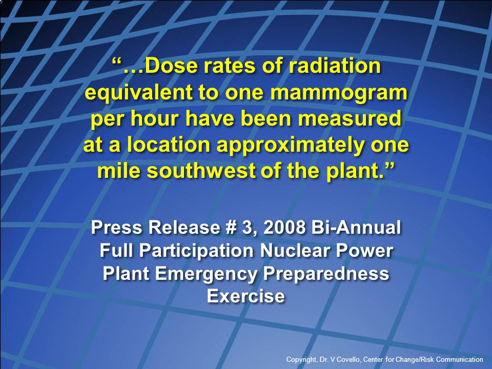 """""""…Dose rates of radiation equivalent to one mammogram per hour have been measured at a location approximately one mile southwest of the plant."""" Press"""