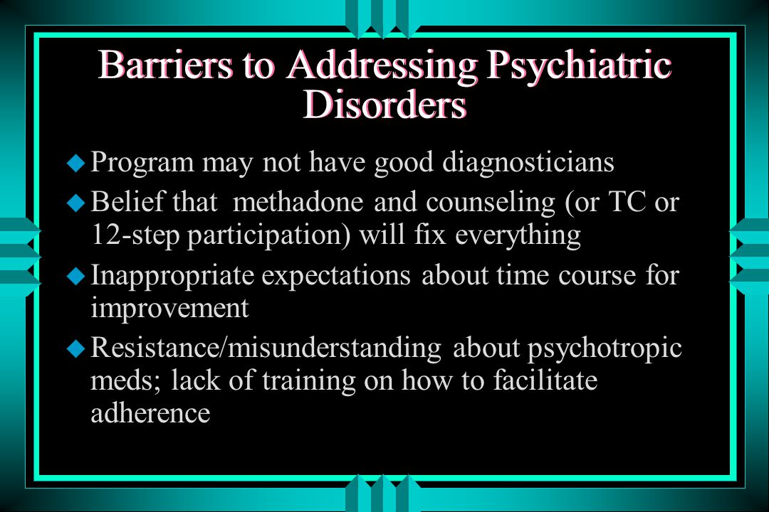Treatment Issues u gender differences (Kessler et al 1994) u psychotherapy - target affective symptoms or psychosocial problems; 50% efficacy u medications - SSRI's, tricyclics; 50% efficacy counselor attention to adherence is essential u combination tx for those who with more severe or chronic depression or partial responders to either treatment (American Psychiatric Association 1993; Schulberg & Rush 1994)