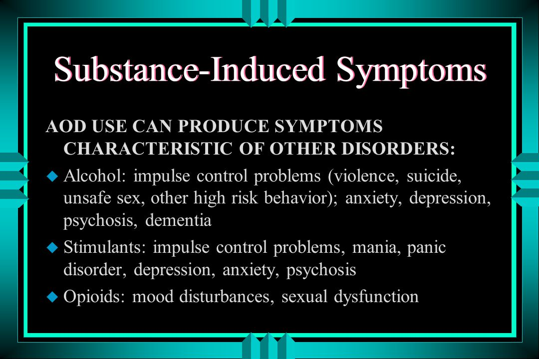 Distinguishing Substance Abuse from Psychiatric Disorders u wait until withdrawal phenomena have subsided (usually by 3-4 weeks) and methadone dose has been stabilized u physical exam, toxicology screens u history from significant others u longitudinal observations over time u construct time lines; inquire about quality of life during drug free periods