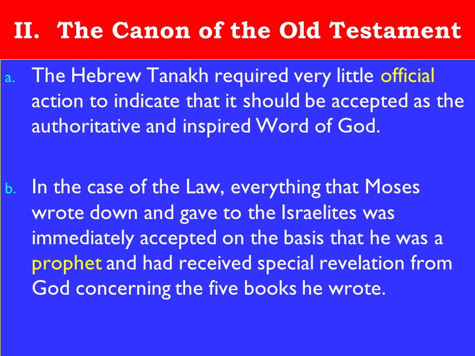 10 II. The Canon of the Old Testament a.