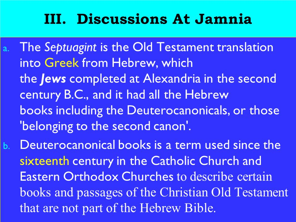 17 III.Discussions At Jamnia a.