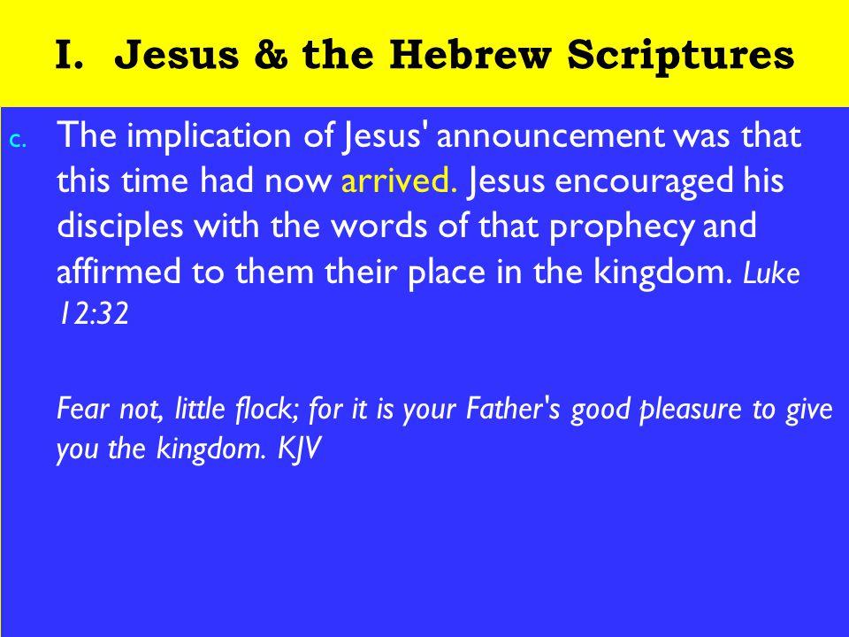 6 I. Jesus & the Hebrew Scriptures c.