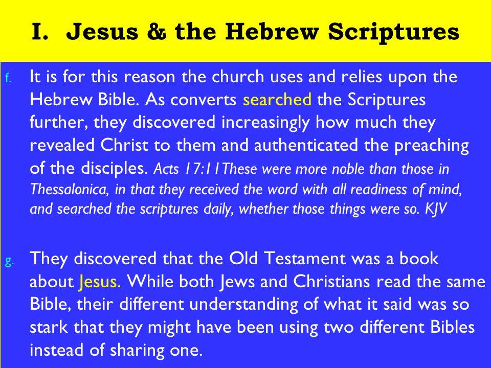9 I. Jesus & the Hebrew Scriptures f.