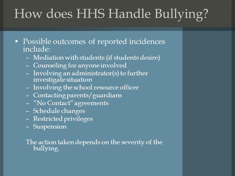 How does HHS Handle Bullying.