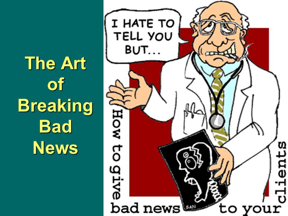 The Art of Breaking Bad News