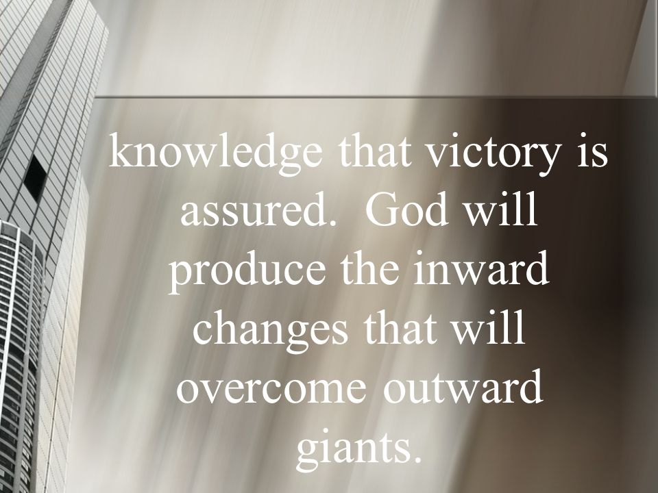knowledge that victory is assured.