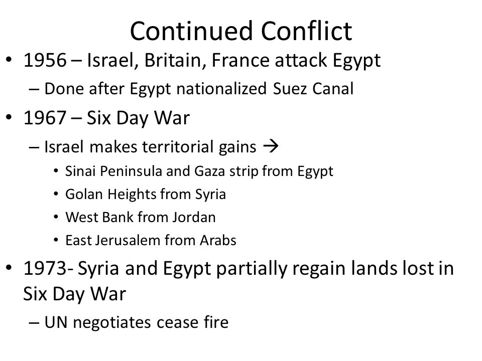 Superpower Involvement Cold War Fuels Arab-Israeli Conflict – US gives arms and $ to Israel – USSR gives arms and $ to Syria, Iraq, Egypt Following each conflict both superpowers rearmed the Middle East Peace efforts met resistance – Arab nations refused to recognize Israel