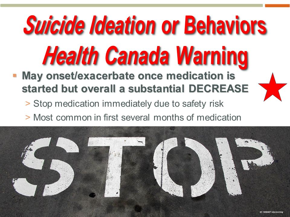 16  May onset/exacerbate once medication is started but overall a substantial DECREASE >Stop medication immediately due to safety risk >Most common in first several months of medication ID 1209407 stockxchng