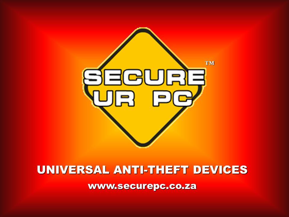 www.securepc.co.za UNIVERSAL ANTI-THEFT DEVICES TM
